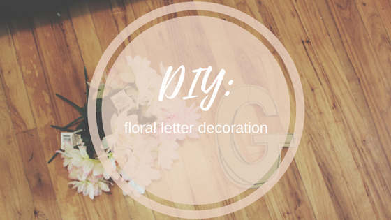 flowers, DIY, letter