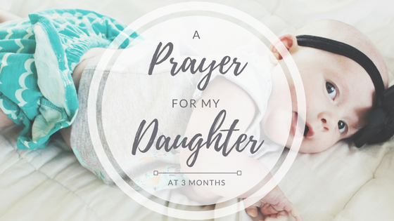 prayer daughter baby girl pray